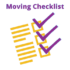 A Moving Checklist: Your Pre-Move Must Do's